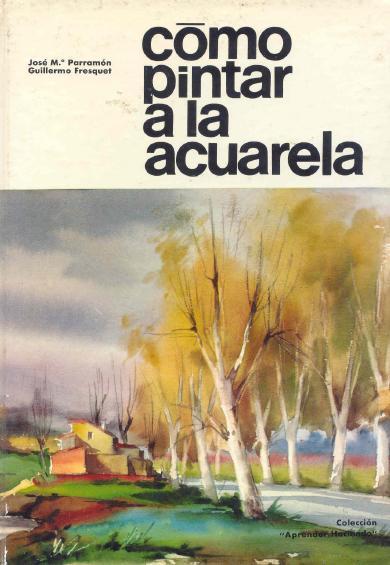 Libro Como Pintar a la Acuarela