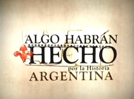 Algo Habran Hecho Argentina