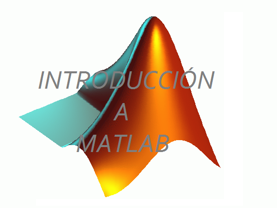 Curso gratis de Introduccion a Matlab Software Matematico