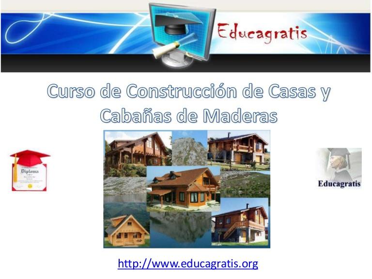 Curso de construccion de casas y cabañas de maderas